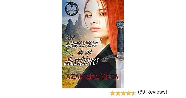 El guerrero de mi destino eBook: Vega, Azahara: Amazon.es: Tienda ...