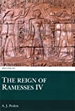 img - for The Reign of Ramesses IV by A. J. Peden (1994-01-01) book / textbook / text book