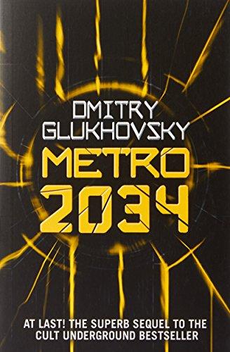 Metro 2034 (METRO by Dmitry Glukhovsky) (Volume 2) [Dmitry Glukhovsky] (Tapa Blanda)