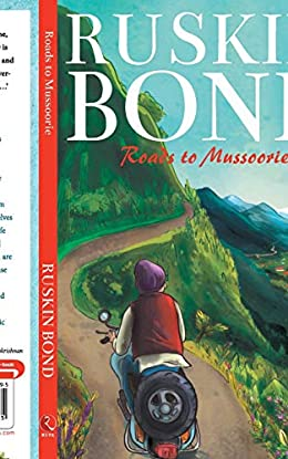 Roads to Mussoorie - Ruskin Bond Books