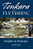 Tenkara Fly Fishing: Insights & Strategies
