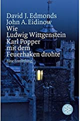 Wie Ludwig Wittgenstein Karl Popper mit dem Feuerhaken drohte. Eine Ermittlung. Paperback