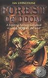 Forest of Doom (Fighting Fantasy Gamebook 8)