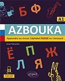AZBOUKA. Apprendre ou réviser l'alphabet russe en s'amusant. A1 (avec fichiers audio)