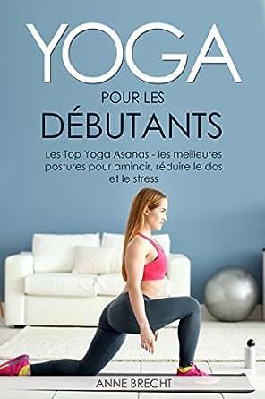 Amazon.com: Yoga per principianti: The Top Yoga Asanas - le ...