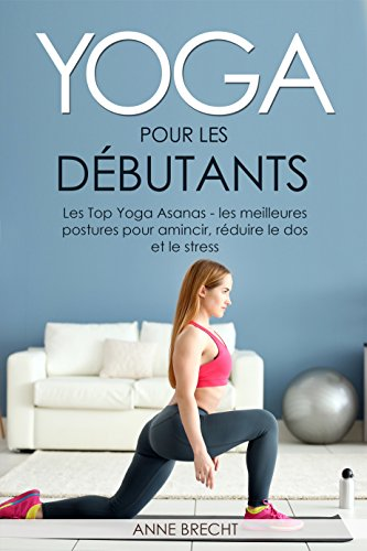 Amazon.com: Yoga per principianti: The Top Yoga Asanas - le ...