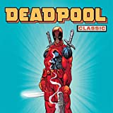 img - for Deadpool Classic (Collections) (20 Book Series) book / textbook / text book