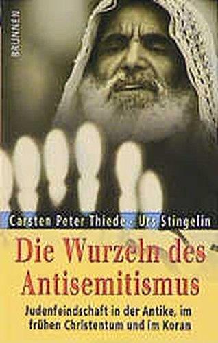 Die Wurzeln des Antisemitismus (ABCteam-Paperback - Brunnen)
