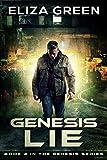 Genesis Lie: Book 2, Genesis Series