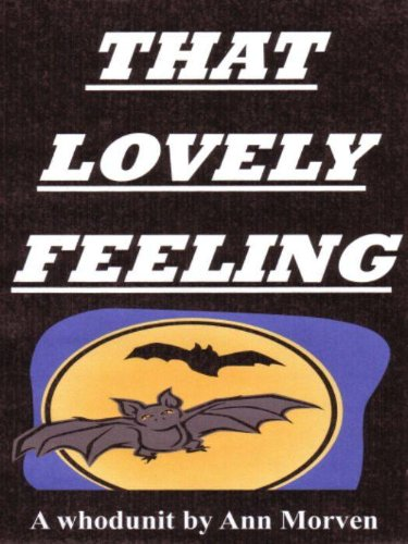 That Lovely Feeling - Kindle edition by Ann Morven  Mystery
