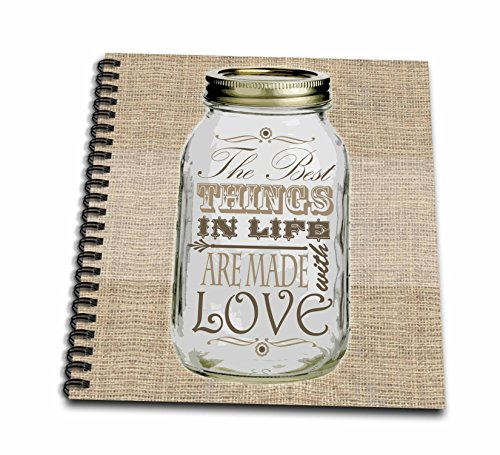 3dRose db_128507_1 Mason Jar on Burlap Print Brown The Best Things in Life are Made with Love Gifts for The Cook Drawing Book, 8 by 8-Inch