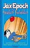 Jax Epoch and the Quicken Forbidden, Dave Roma, 1932051244