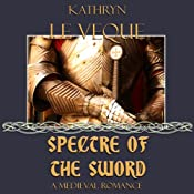 Spectre of the Sword | Kathryn Le Veque