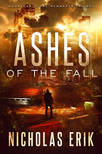 Ashes Of The Fall by Nicholas Erik ebook deal