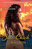 Side Chick Nation (Justice Hustlers)