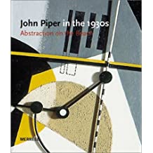 John Piper in the 1930s Abstraction on the Beach (Art Books) by David Fraser Jenkins (2003-03-26)