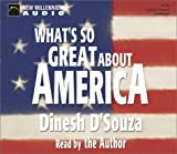 img - for What's So Great about America? (New Millennium Audio) (2002-10-31) book / textbook / text book
