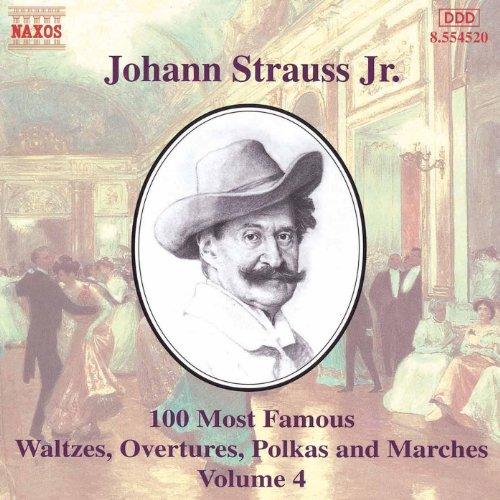 Strauss II, J.: 100 Most Famous Works, Vol. 4