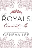Download Command Me (Royals Saga, Book 1) in PDF ePUB Free Online