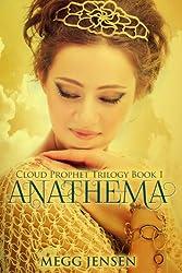 Anathema (Cloud Prophet Trilogy Series Book 1) (English Edition)
