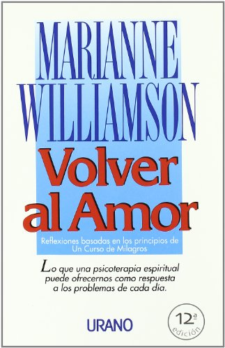 Volver al Amor = Return to Love -  Marianne Williamson, Paperback