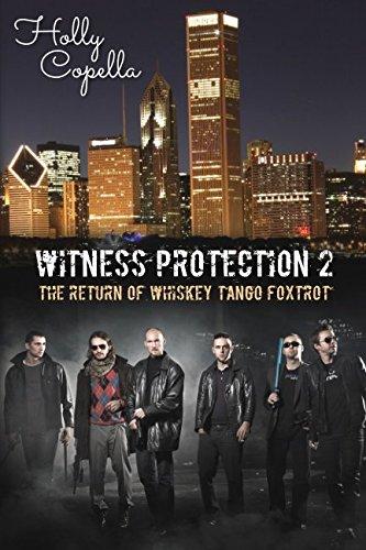 Witness Protection 2: The Return of Whiskey Tango Foxtrot (Volume 2) (Female Mob Boss)