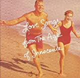 Love Songs From The Age Of Innocence