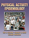 img - for Physical Activity Epidemiology by Rod Dishman (2003-09-19) book / textbook / text book