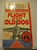 Flight of the Old Dog, Dale Brown, 0425110893