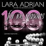 For 100 Reasons: 100 Series, Book 3 | Lara Adrian
