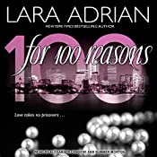For 100 Reasons: 100 Series, Book 3 | Lara Adrian