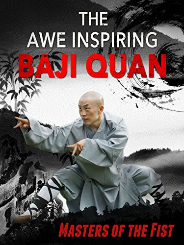 The Awe-Inspiring Baji-Quan (English Subtitled)