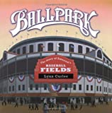 img - for Ballpark: The Story of America's Baseball Fields book / textbook / text book