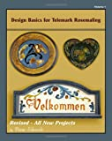 Design Basics for Telemark Rosemaling, Diane Edwards, 1463734751