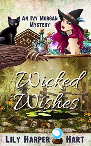 Wicked Wishes (An Ivy Morgan Mystery Book 10) cover