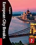 European City Breaks (Footprint Activity & Lifestyle Guide)