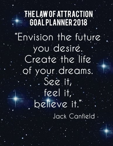 """Download The Law of Attraction Goal Planner 2018: 8.5"""" x 11""""Law Of Attraction Goal Setting Monthly Daily Weekly Diary Planner Calendar Schedule Organizer ... 2018-2019 Journal Series (Volume 9) ebook"""