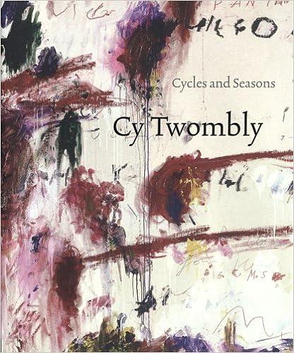 Descargar Libro Origen Cy Twombly: Cycles And Seasons Epub Patria