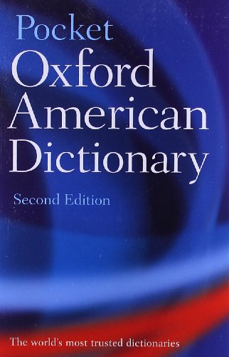 (Pocket Oxford American Dictionary)