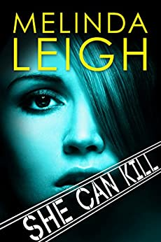 She Can Kill (She Can Series Book 6) by [Leigh, Melinda]