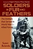 Soldiers in Fur and Feather, Susan Bulanda, 1577791541