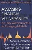 img - for Assessing Financial Vulnerability : An Early Warning System for Emerging Markets by Morris Goldstein, Carmen Reinhart, Graciela Kaminsky (2000) Paperback book / textbook / text book