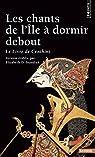 Les Chants de l'Ile à dormir debout : Le livre de Centhini par Inandiak
