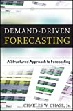 img - for Demand-Driven Forecasting: A Structured Approach to Forecasting (Wiley and SAS Business Series) by Charles W. Chase Jr. (2009-09-04) book / textbook / text book