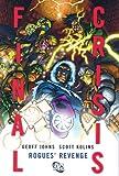 Final Crisis - Rogues' Revenge, Geoff Johns, 1401223346