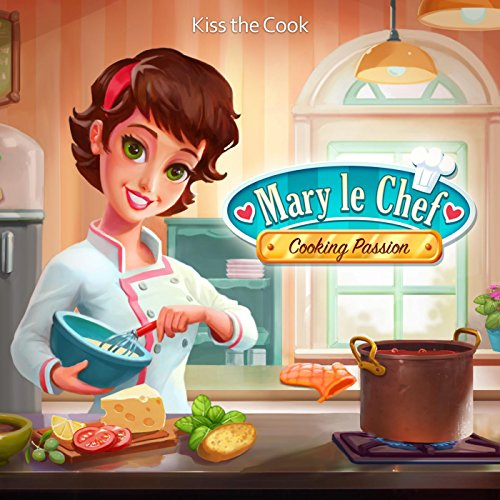 """Kiss the Cook (From """"Mary Le Chef: Passion on a Plate"""")"""