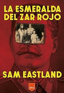 La esmeralda del zar rojo par Eastland