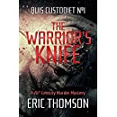 The Warrior's Knife: A 26th Century Murder Mystery (Quis Custodiet Book 1)