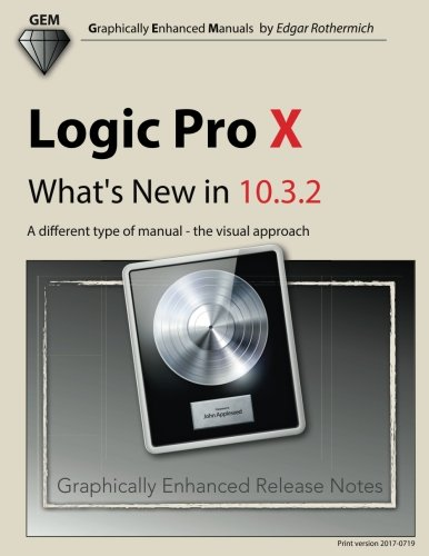 Logic Pro X - What's New in 10.3.2: A different type of manual - the visual approach