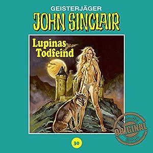 Lupinas Todfeind - Teil 2 (John Sinclair - Tonstudio Braun Klassiker 30) Hörspiel